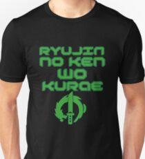 Ryujin no ken wa kurae! T-Shirt