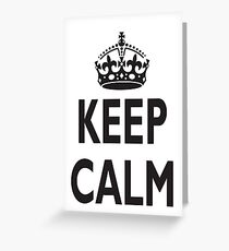 KEEP CALM, BE BRITISH, BRITISH, United Kingdom, UK, GB, WWII Greeting Card
