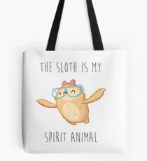 Slothilda Sloth - The Sloth Is My Spirit Animal Tote Bag