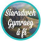 Siaradwch Gymraeg a fi! / Speak Welsh with me! by cwrscymraeg