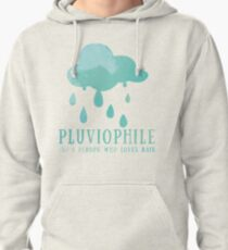 Pluviophile Pullover Hoodie