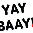 YAY BAAY (Black) by BAAY !