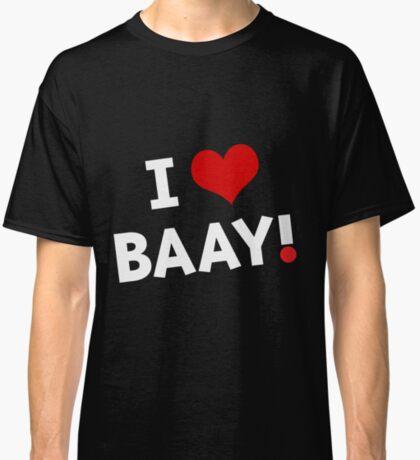 I LOVE BAAY (White) Classic T-Shirt