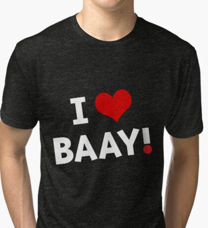 I LOVE BAAY (White) Tri-blend T-Shirt