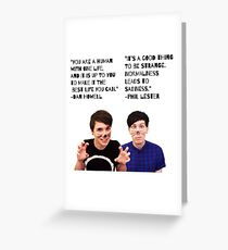 Dan and Phil Quotes Greeting Card