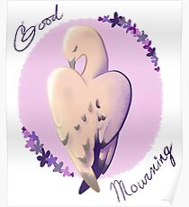 Good Mourning Poster