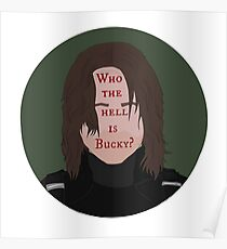 Who The Hell Is Bucky Poster