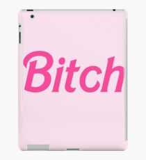 Bitch  iPad Case/Skin