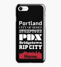 Portland Is My Home. iPhone Case/Skin