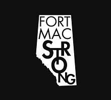 Fort Mac Strong Unisex T-Shirt