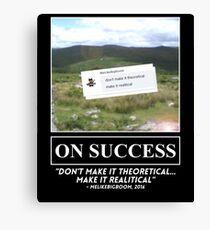 """MeLikeBigBoom's """"On Success"""" Canvas Print"""