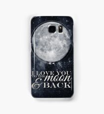 I Love You To The Moon & Back Samsung Galaxy Case/Skin