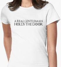 A real gentleman holds the door Women's Fitted T-Shirt