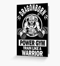 Dragonborn Power Gym Greeting Card