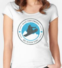 May the Frost Be With You - Snowboarder Women's Fitted Scoop T-Shirt