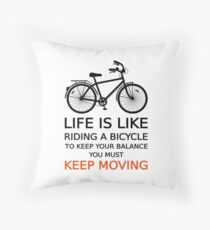 life is like riding a bicycle, text design, word art Throw Pillow