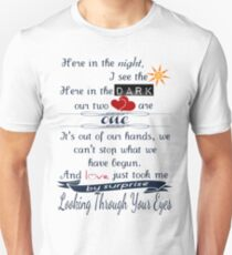 Looking Through Your Eyes Unisex T-Shirt
