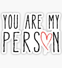 You are my person, text design with red scribble heart Sticker
