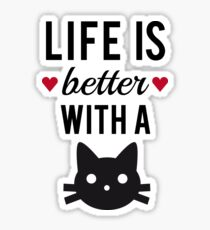 Life is better with a cat, text design, word art Sticker