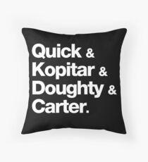 Quick & Kopitar & Doughty & Carter. Throw Pillow