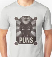 I HATE PUNS... Unisex T-Shirt
