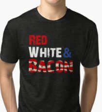 Red White and Bacon Tri-blend T-Shirt