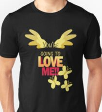 Quotes and quips - LOVE ME!! T-Shirt