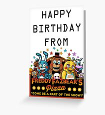 HAPPY BIRTHDAY  FROM FREDDY FAZBEAR'S PIZZA Greeting Card