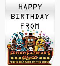 HAPPY BIRTHDAY  FROM FREDDY FAZBEAR'S PIZZA Poster