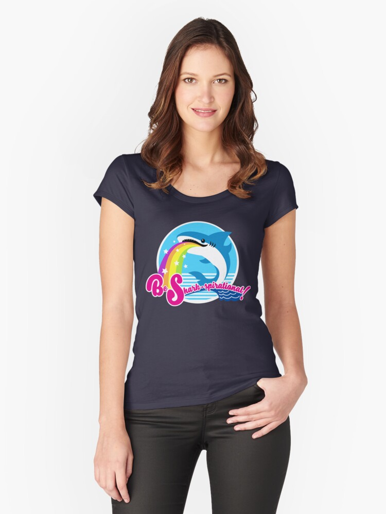 Be Shark-spirational! Women's Fitted Scoop T-Shirt Front