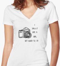 I SHOOT LIKE A GIRL...... Women's Fitted V-Neck T-Shirt