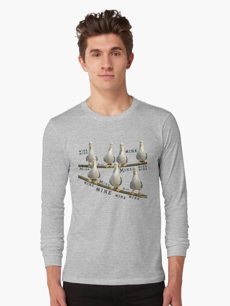 Mine! Seagulls from Finding Nemo Long Sleeve T-Shirt Front