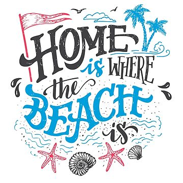 Home is where the beach is by PaulLesser