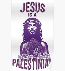 Jesus is a Palestinian Poster