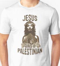 Jesus was a Palastinian Unisex T-Shirt