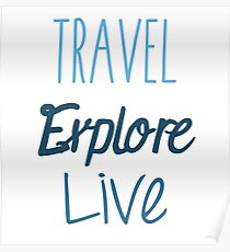 Travel Explore Live Poster
