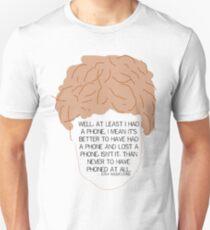At Least I Had a Phone - Josh Widdicombe T-Shirt