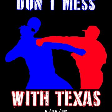 Don't Mess With Texas (Odor Punch) by garlic-creative