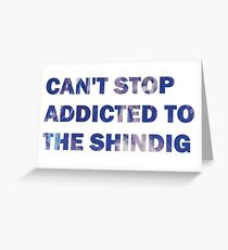Can't Stop Addicted To The Shindig - Red Hot Chili Peppers Greeting Card