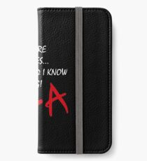 Pretty Little Liars - I'm Still Here B*tches iPhone Wallet/Case/Skin