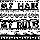 My hair my rules by crazyowl