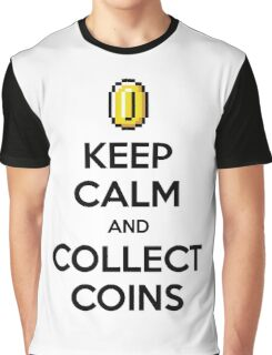 Keep Calm And Collect Coins Graphic T-Shirt