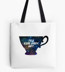 Tea. Earl Grey. Hot. [I] Tote Bag