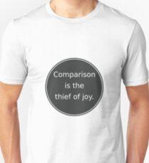 Camiseta ajustada La comparación es el ladrón de la alegría