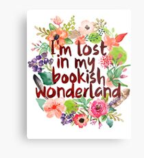 I'M LOST IN MY BOOKISH WONDERLAND  Metal Print