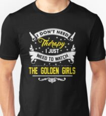 I Don't Need Therapy Unisex T-Shirt