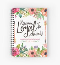 REMAIN LOYAL TO JEHOVAH! (Watercolor Floral) Spiral Notebook