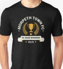 Morpeth Town FC - FA Vase Winners 2016 Unisex T-Shirt