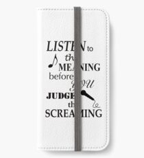 Listen To The Meaning Before You Judge The Screaming iPhone Wallet/Case/Skin