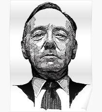 "Frank Underwood - ""Au trait"" Poster"